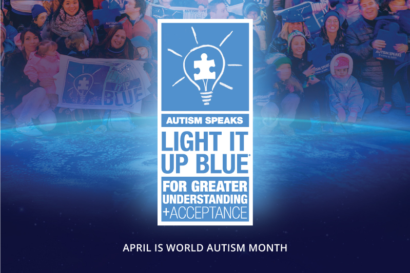 Each April 2nd, Autism Speaks Celebrates The Start Of Its Signature  Campaign, Light It Up Blue, Along With The International Autism Community  In Recognition ...